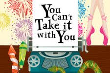 'You Can't Take It With You' Comes to The Mount